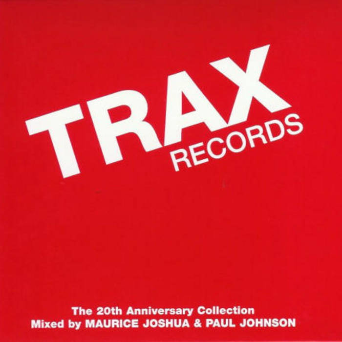 TRAX Records: The 20th Anniversary Collection (CD 3) (Unmixed) cover art