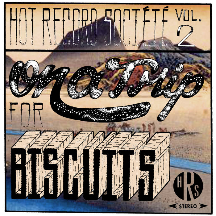 Vol. II: On A Trip For Biscuits cover art