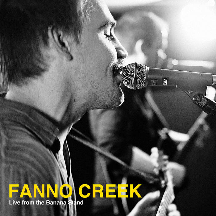 Fanno Creek - Live from the Banana Stand cover art