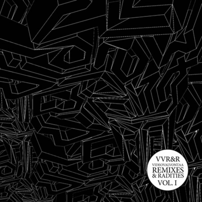VVR&R: Remixes & Radities Vol. I cover art
