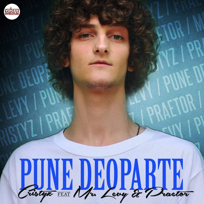 Cristyz feat. Mr.Levy - Pune Deoparte cover art