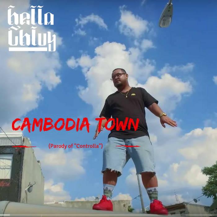 Cambodia Town (Controlla Parody) cover art