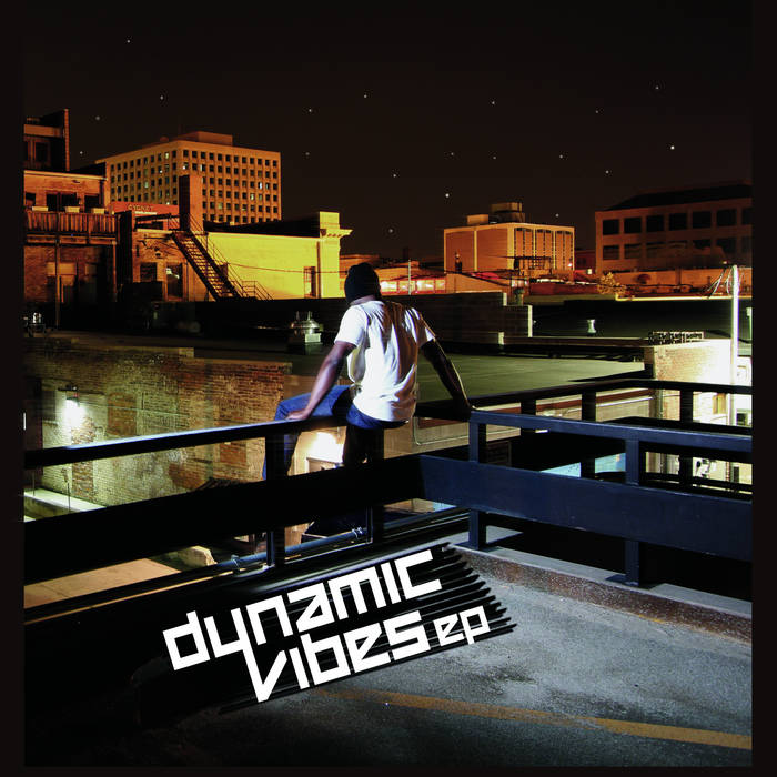 Dynamic Vibes EP cover art