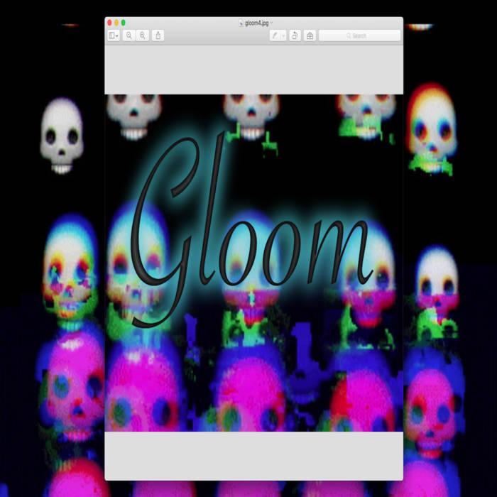 Gloom EP cover art
