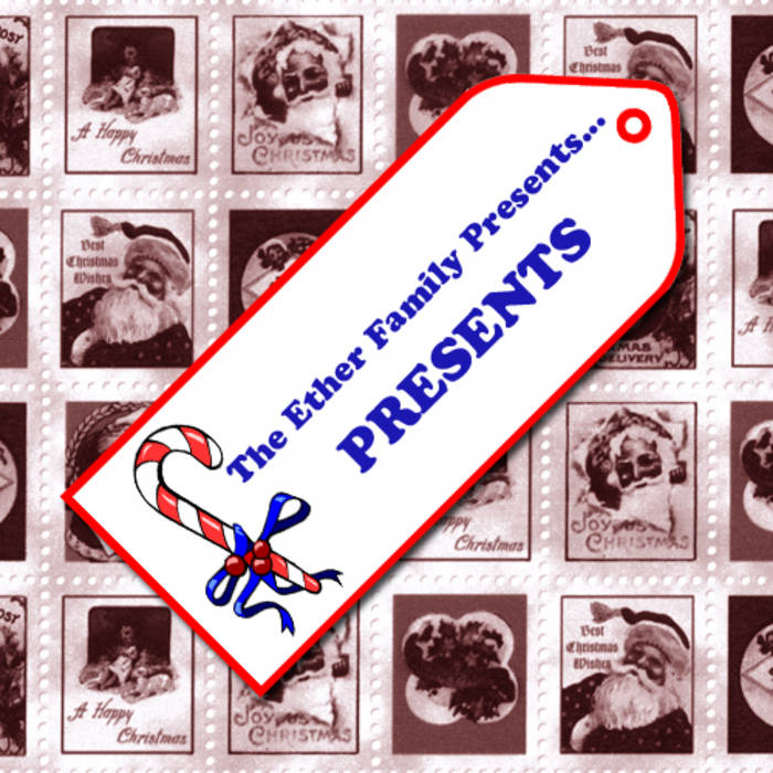 PRESENTS (Christmas songs of The Ether Family Presents...) cover art