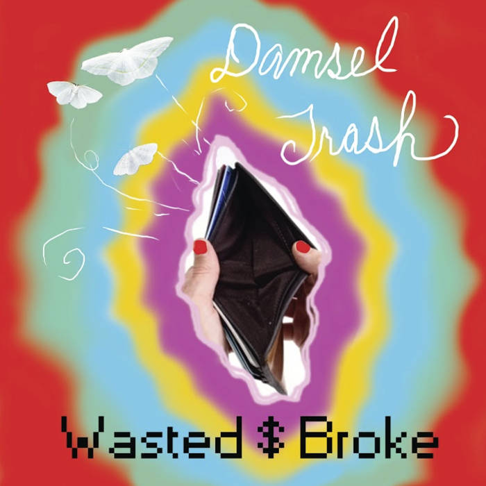 Wasted $ Broke cover art