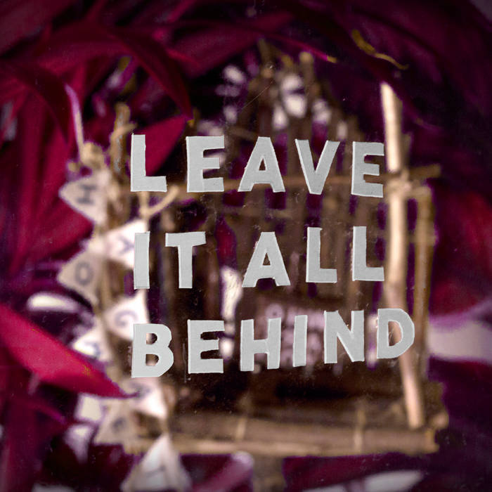 Leave It All Behind cover art