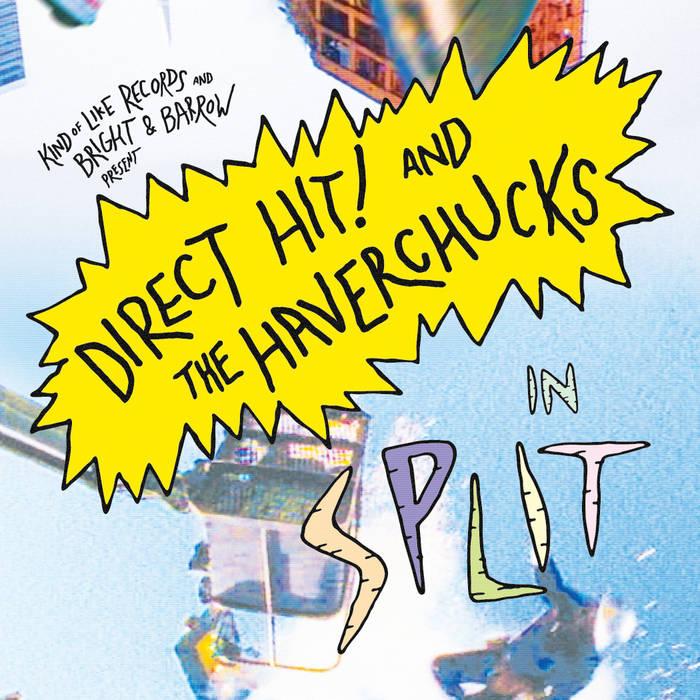 """Direct Hit! / The Haverchucks Split 7"""" cover art"""