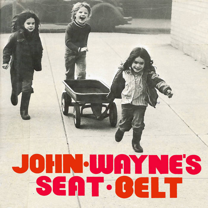 John Wayne's Seat Belt (EP) cover art