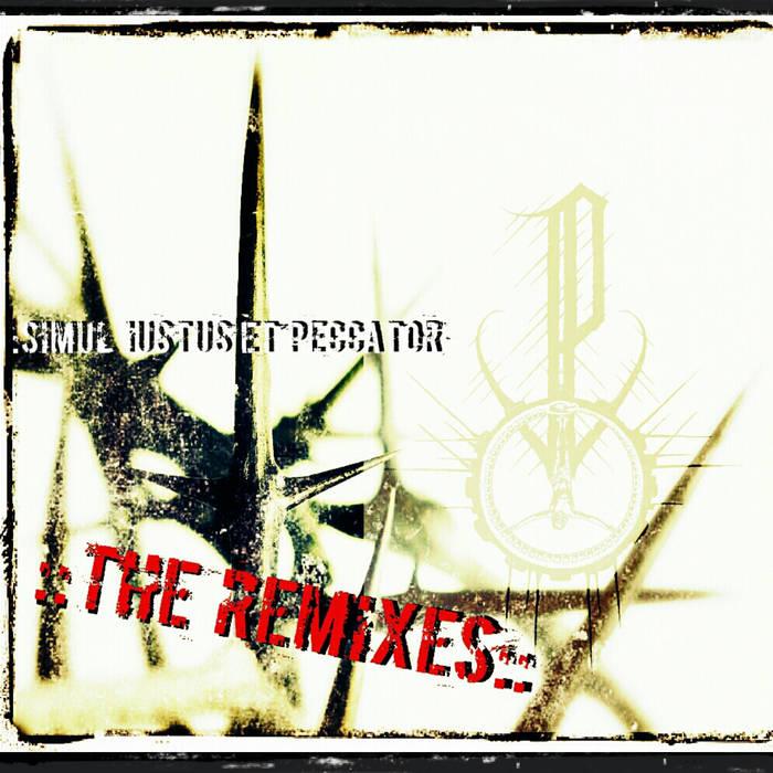 Simul iustus et peccator : : THE REMIXES : : cover art