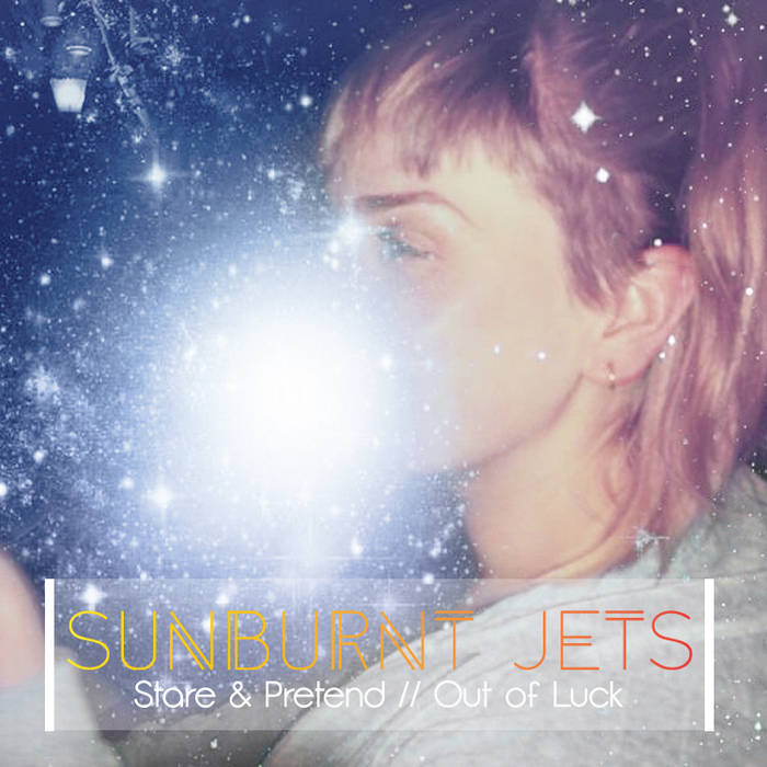 Stare and Pretend / Out Of Luck cover art