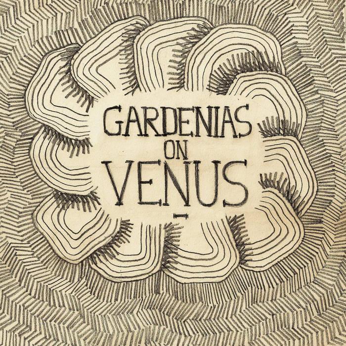 Gardenias on Venus EP cover art