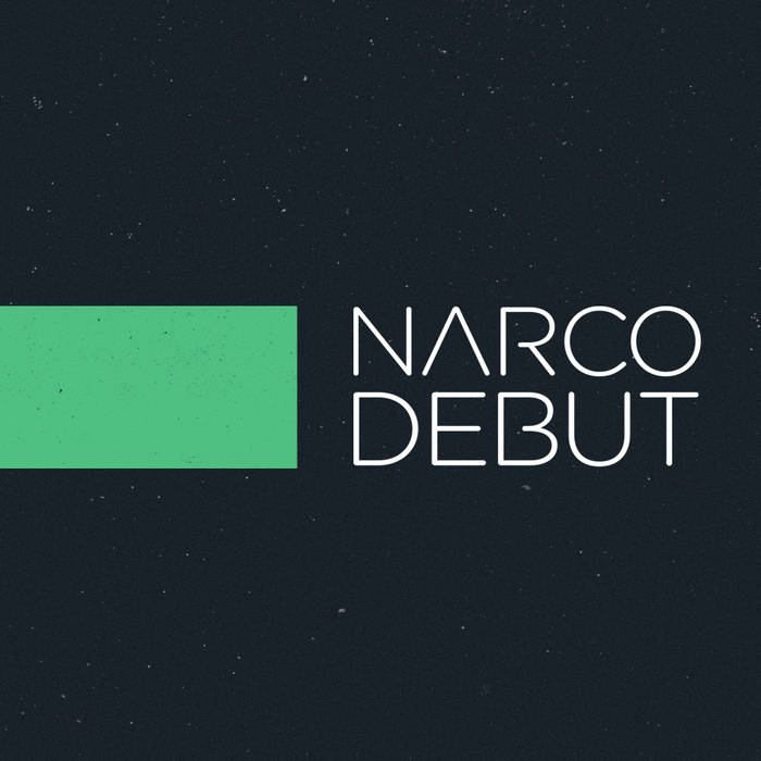 Narco Debut cover art