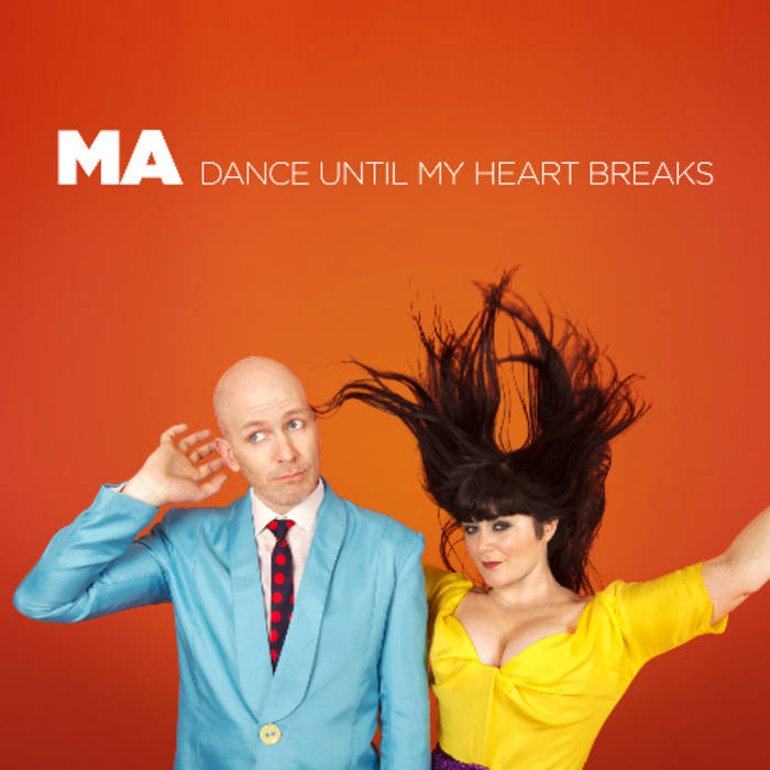 Dance Until My Heart Breaks cover art