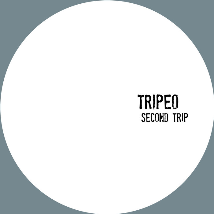 Tripeo | Second Trip | TRIP2 cover art