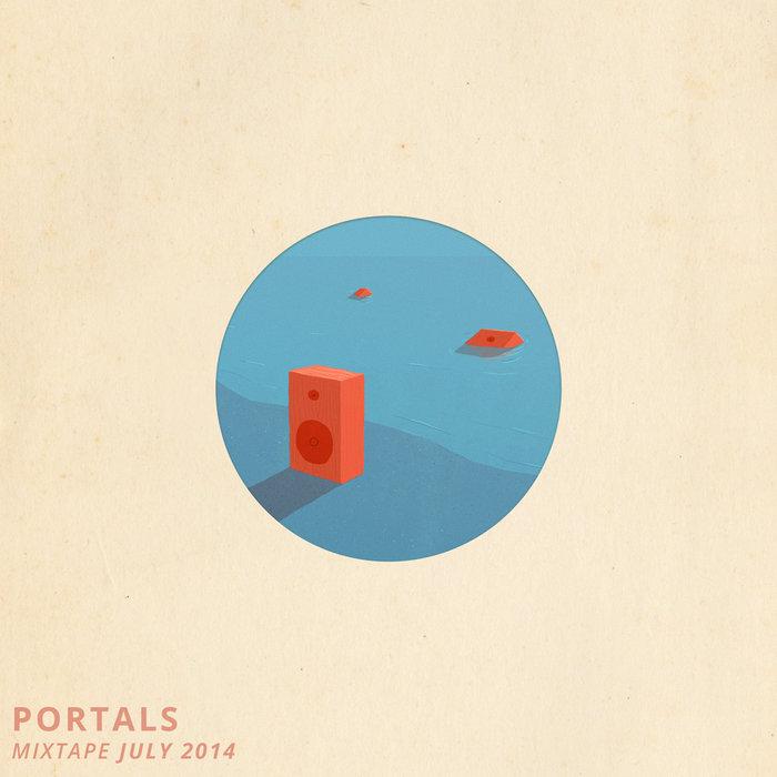 Portals Mixtape, July 2014 cover art