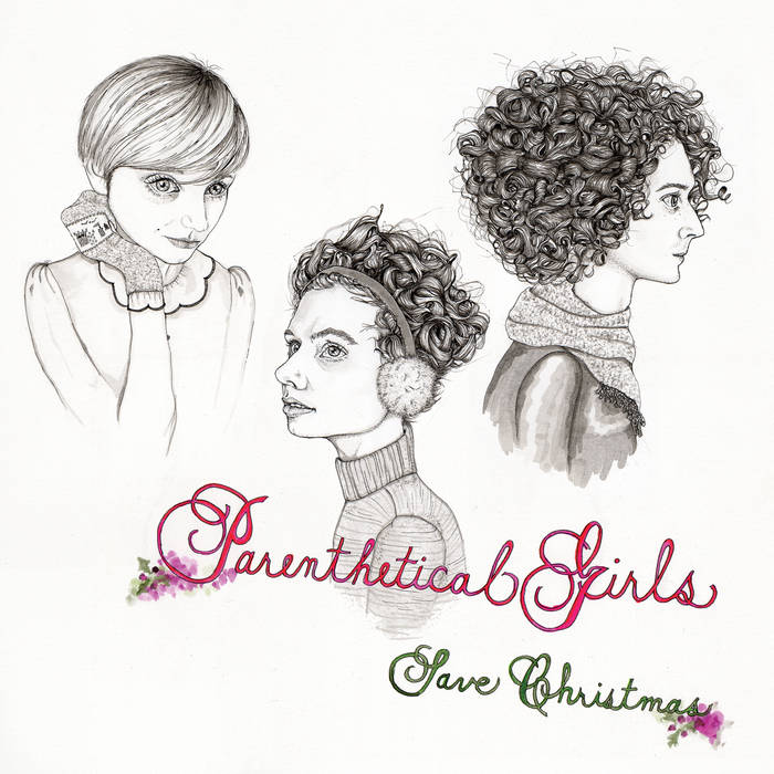 Parenthetical Girls Save Christmas cover art