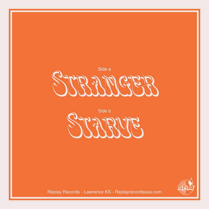 """Stranger / Starve 7"""" cover art"""