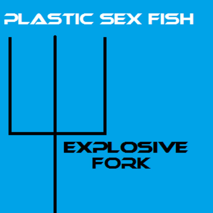 Explosive Fork cover art