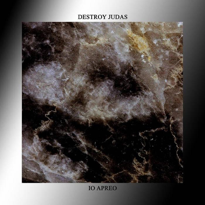 Destroy Judas/Io Apreo cover art