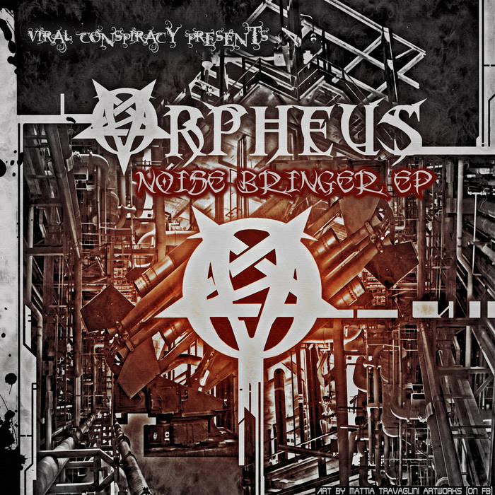 Orpheus - Noise Bringer Ep cover art