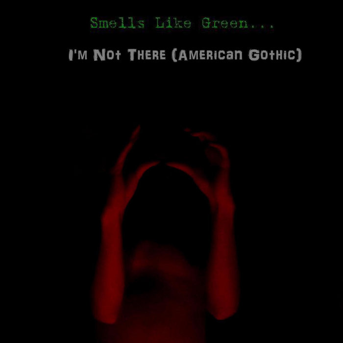 I'm Not There (American Gothic) Single cover art