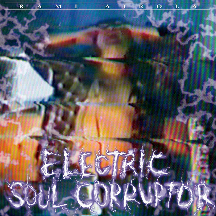 Electric Soul Corruptor cover art