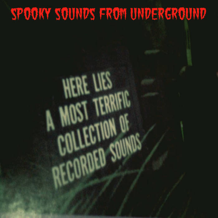Spooky Sounds From Underground cover art