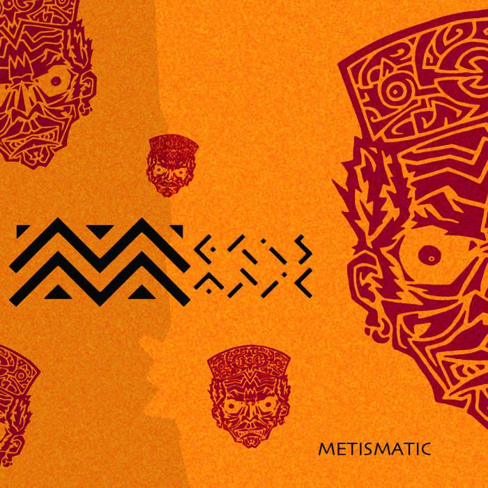 Metismatic cover art