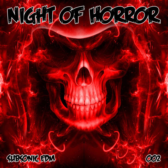 SubSonicEDM - Night Of Horror 002 cover art