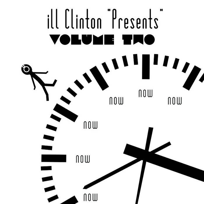 "ill Clinton ""Presents"": Vol. 2 cover art"