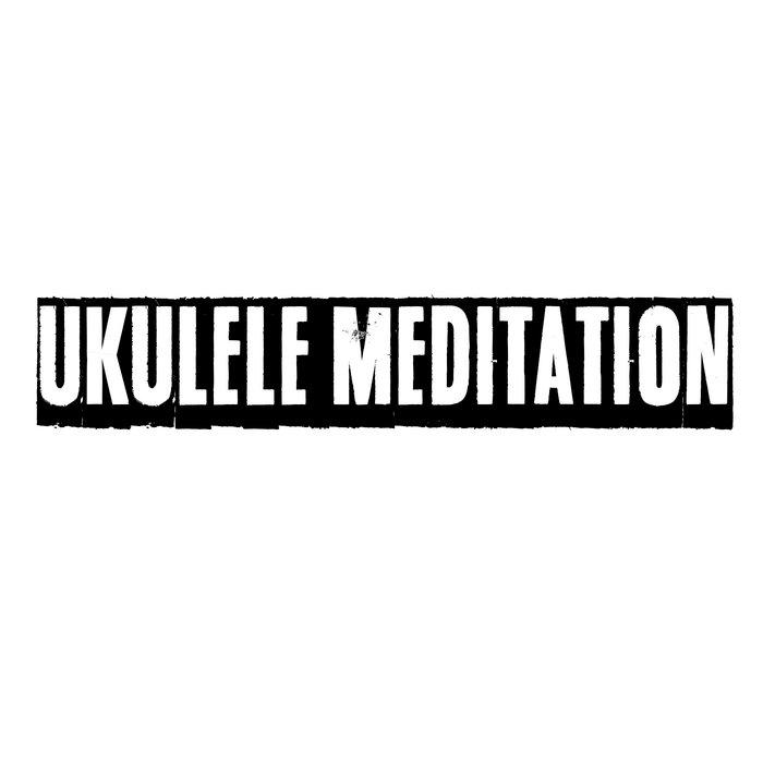 Ukulele Meditation cover art