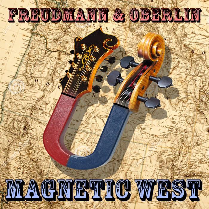 Magnetic West (Freudmann & Oberlin) cover art