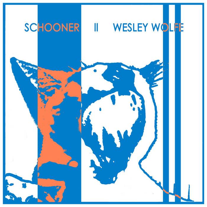 """Schooner      Wesley Wolfe Split 12"""" cover art"""
