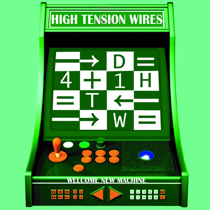 High Tension Wires - Welcome New Machine cover art