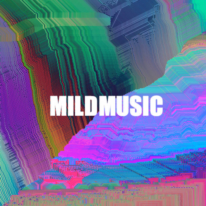 MILDMUSIC cover art