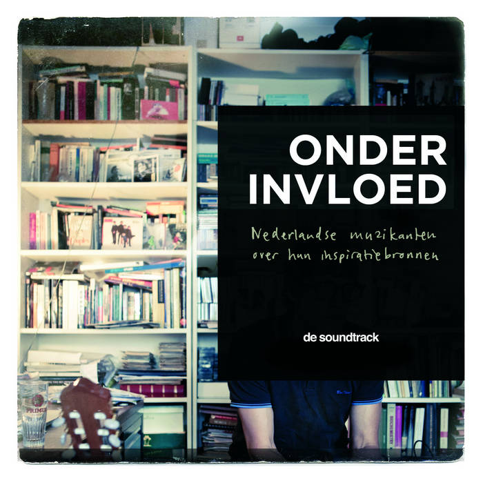Onder Invloed - de soundtrack cover art