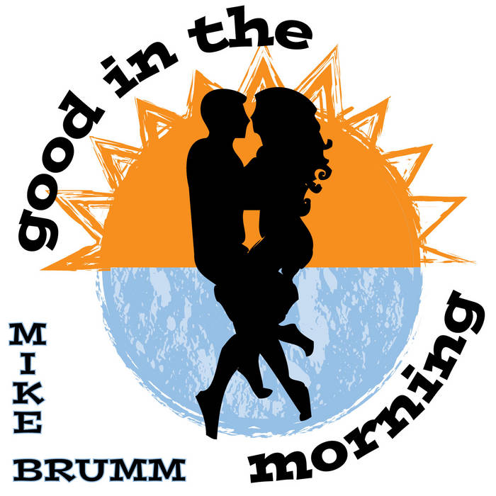 Good In The Morning cover art