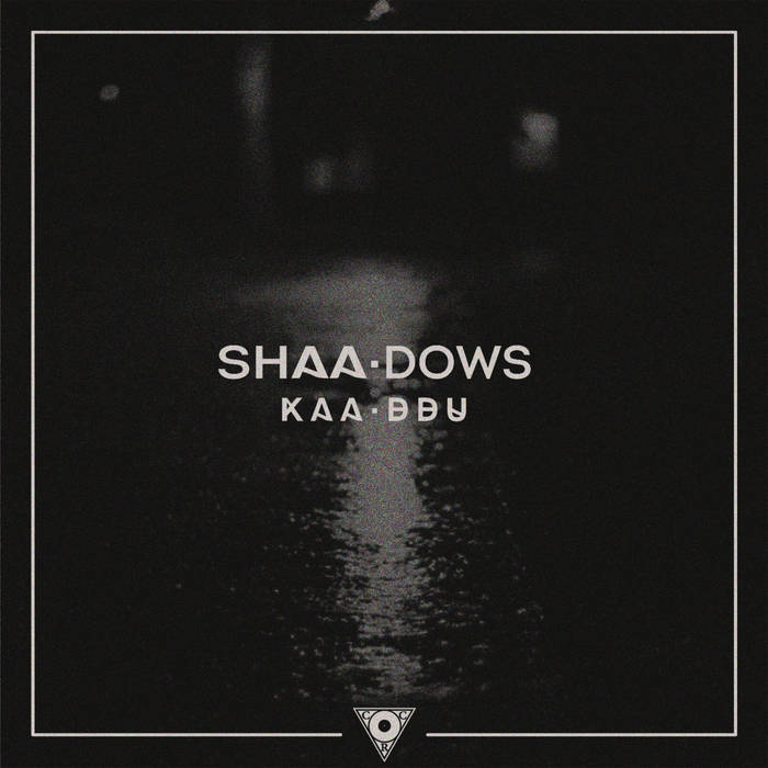 SHAA.DOWS (Shadows LP) cover art
