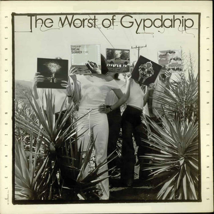 The Worst Of Gypdahip:So far cover art