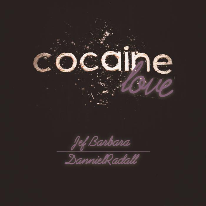 Cocaine Love cover art