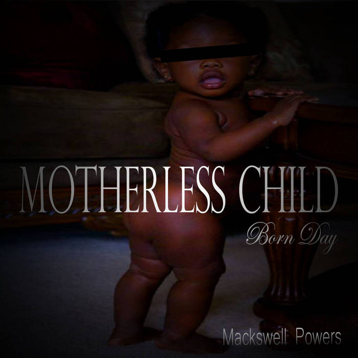 Motherless Child, Born Day cover art