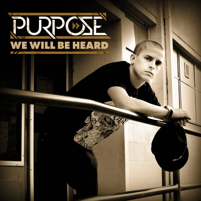Purpose - We Will Be Heard single cover art