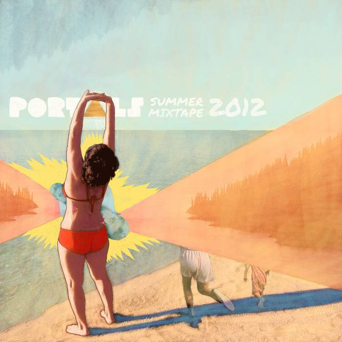 PORTALS Mixtape # 6 (Summer Mixtape) cover art