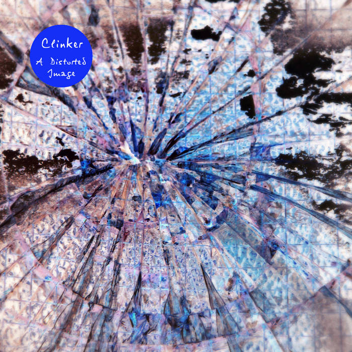 Clinker - A Distorted Image (2012) cover art