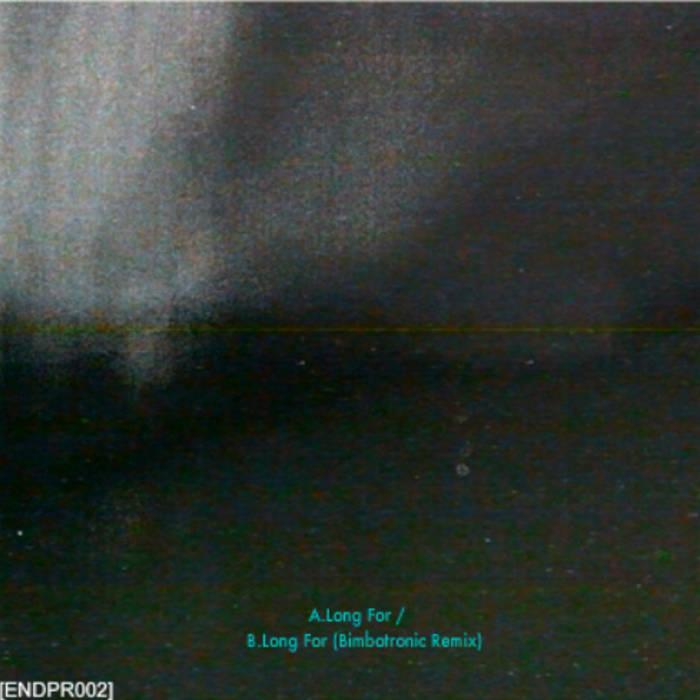 Long For / Long For (Bimbotronic Remix) [ENDPR002] cover art