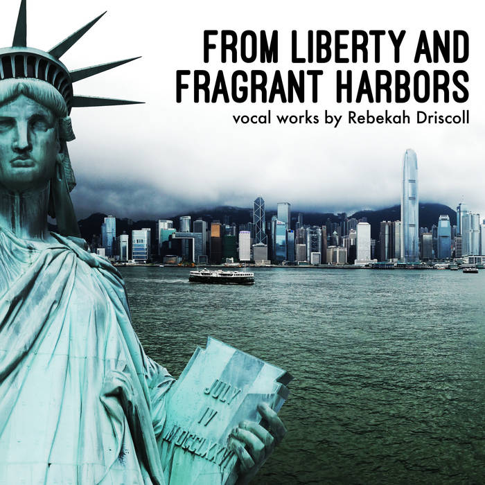 From Liberty and Fragrant Harbors cover art