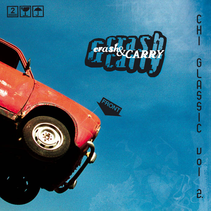 Chi Glassic Volume 2. - Crash & Carry cover art