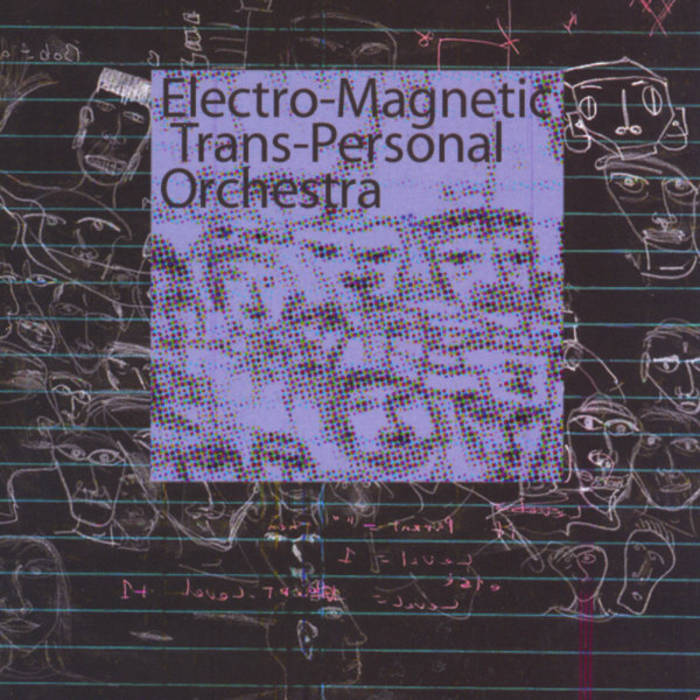 electo-magnetic trans-personal orchestra cover art