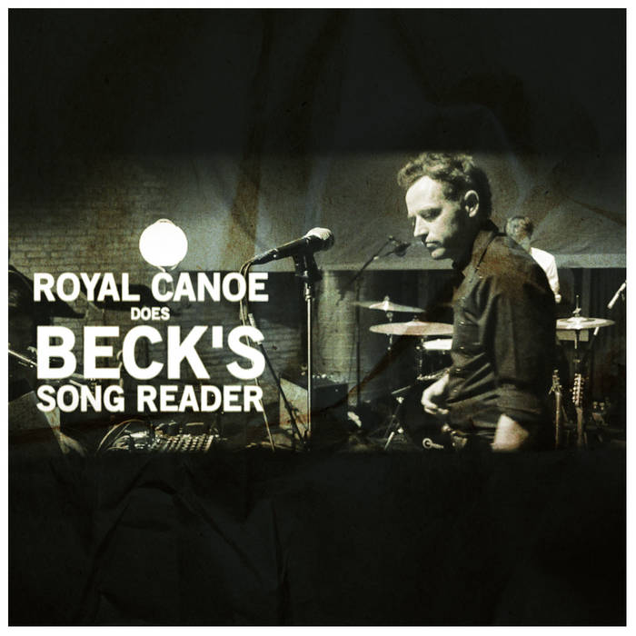 Royal Canoe Does Beck's Song Reader cover art